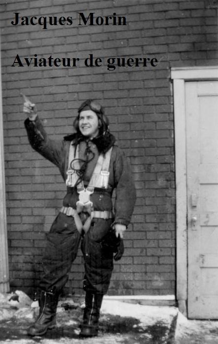 Jacques Morin aviateur de guerre